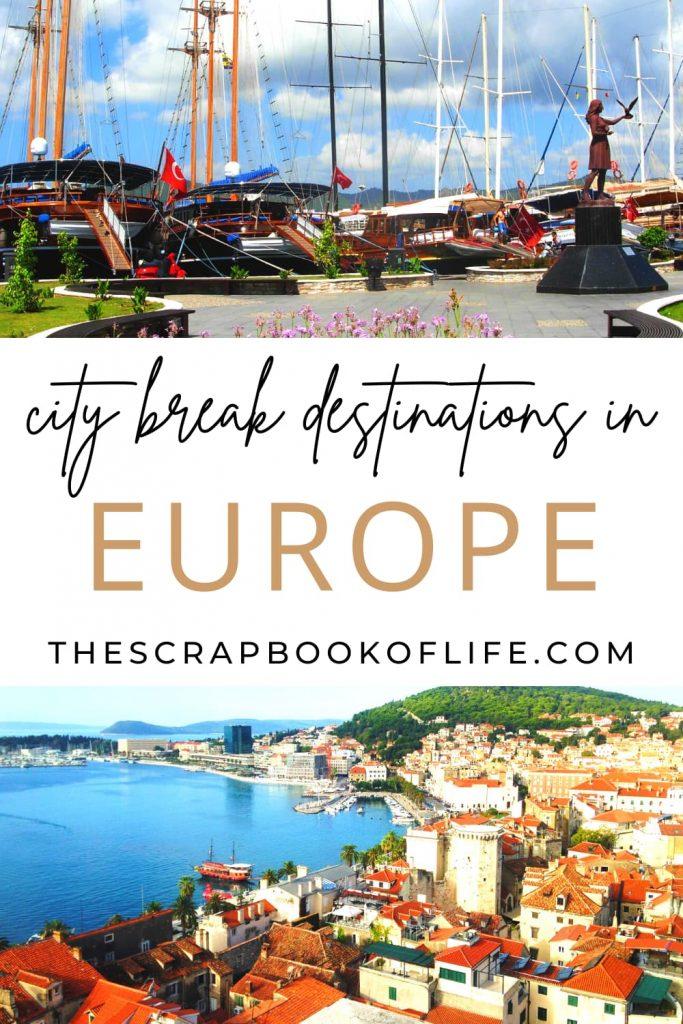 City Break Destinations in Europe Pin Image