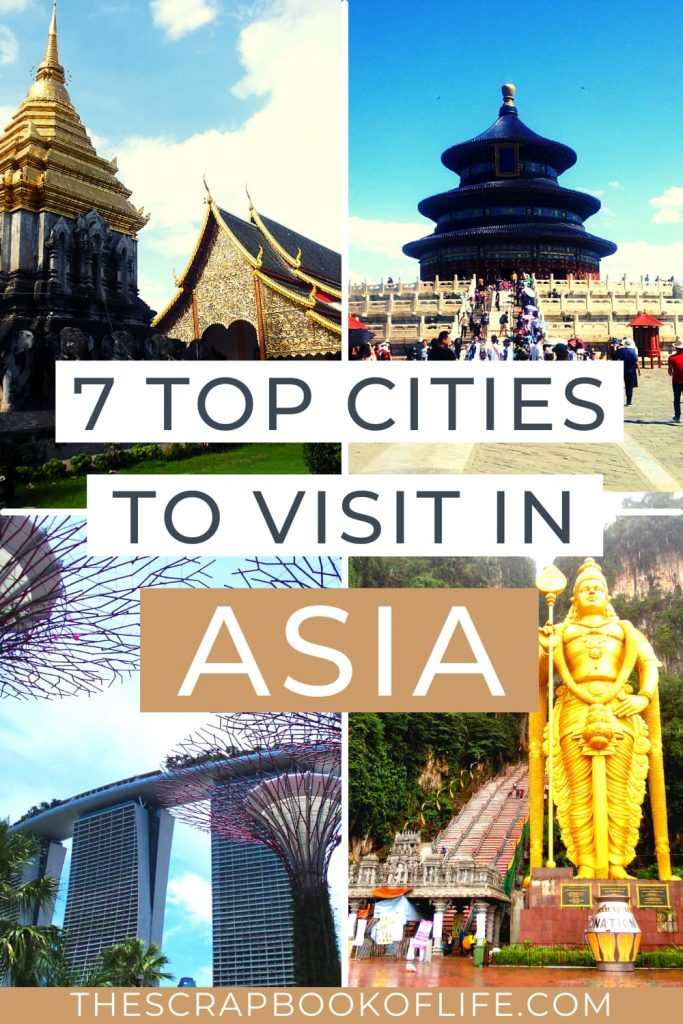 7 Cities In Asia You'll Love!